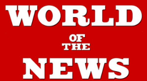 World Of The News